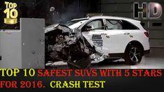 Top 10 Safest Suvs With 5 Stars For 2016 Crash Test