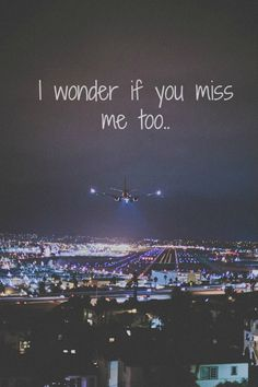 will you miss me?