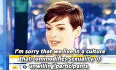 When Anne Hathaway dropped this truth bomb. | 33 Times Celebrities Had The Best Damn Responses To Questions About...