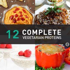 12 Complete Vegetarian Proteins #recipe #veggies #protein