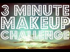 ▶ 3 Minute Makeup Challenge - YouTube