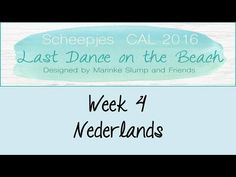 Week 4 NL - Last dance on the beach - Scheepjes CAL 2016 (Nederlands)