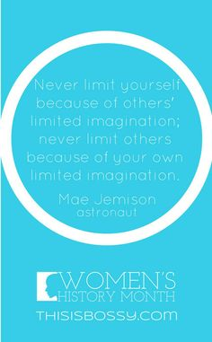 Powerful Words from Strong Women - Mae Jemison
