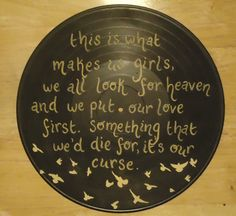 This Is What Makes Us Girls Lana Del Ray Painted Vinyl