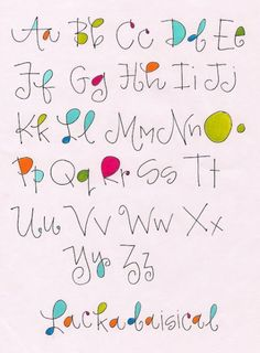 Alphabet Lackadaisical by Robin… Hand Lettering Fonts, Doodle Lettering, Creative Lettering, Lettering Styles, Handwriting Fonts, Brush Lettering, Penmanship, Lettering Ideas, Fancy Fonts