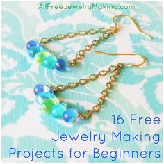 16 Free Jewelry Making Projects for Beginners + 7 Basic Tips