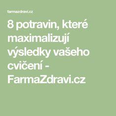 8 potravin, které maximalizují výsledky vašeho cvičení - FarmaZdravi.cz