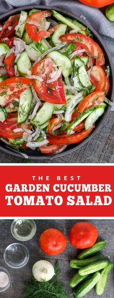 An easy garden salad made of tomatoes, cucumber and onion. This salad is refreshing and light, the perfect side for any summer meal, especially BBQ or grilled meats. This salad is made of fresh summer veggies and is perfect for any heavier, comforting meal. This side salad is easy to make and full of healthy veggies. #gardensalad #cucumbertomatosalad