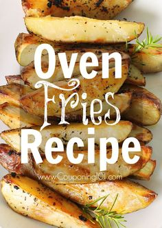 Oven Steak Fries Recipe - easy and delicious! I baked sweet potatoe fries last night. DELISH!