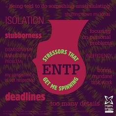 Stressors that get me spinning: check out this ENTP stress head! #mbti #myersbriggs
