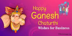 Ganesh Chaturthi Wishes from Company and Ganesh Chaturthi messages for business. Vinayaka Chaturthi messages and Lord Ganesha blessing quotes with corporate.