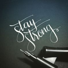 #staystrong #strong #pen #ballpointpen #ballpoint #pen #cursive #writing #believe #power #tough #life #hope #journey #destiny #aspiration #wish #expectation #aim #dream #daydream #save #optimism