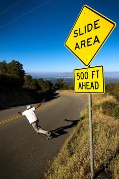 Slide area // Longboarding signage