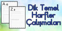 Dik Temel Harfler Yazı Çalışma Sayfaları | Sınıf Öğretmenleri İçin Ücretsiz Özgün Etkinlikler