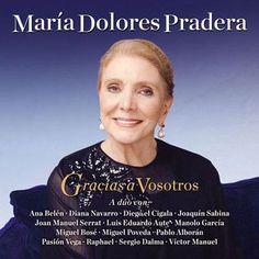 Último disco de Mª Dolores Pradera, en colaboración con cantantes tan buenos como Miguel Poveda o Joaquín Sabina.