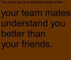 You know you're a volleyball player when.I love my friends just the same Volleyball Jokes, Volleyball Posters, Women Volleyball, Volleyball Problems, Volleyball Sayings, Volleyball Motivation, Volleyball Practice, Volleyball Tournaments, Team Quotes