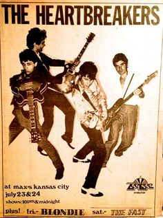 The Heartbreakers at Max's Kansas City Rock Posters, Concert Posters, History Of Punk, Johnny Thunders, 70s Punk, Power Pop, The New Wave, East Village, Old Soul