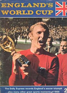 I watched England beat Germany in 1966 for the World Cup. I will always remember it as the most exciting game I've ever seen. England World Cup Win, Football Program, Football Team, 1966 World Cup Final, Bobby Moore, England Shirt, World Cup Match, World Cup Winners, Soccer