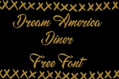 DLOLLEYS HELP: Dream America Diner Free Font
