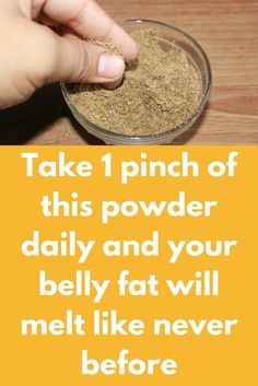 This recipe is one super effective treatment to melt extra body fats. Best part of this remedy is that you do not have to prepare it daily. Prepare it once and you can use it up to one weak The Recipe Require Flax seeds Cumin seeds Ajwain seeds Preparation Roast flax seeds for 3-4 minutes... Read more »