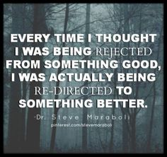 Redirection, not rejection. Need to remember! quote