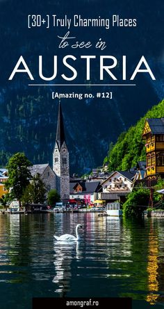 """30+ Truly Charming Places To See in Austria <a class=""""pintag"""" href=""""/explore/travel/"""" title=""""#travel explore Pinterest"""">#travel</a>"""