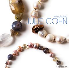 New jewelry from featured designer Julie Cohn available at TWIST.