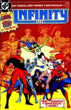 Infinity Inc. #1, March 1984, cover by Jerry Ordway and Mike Machlan