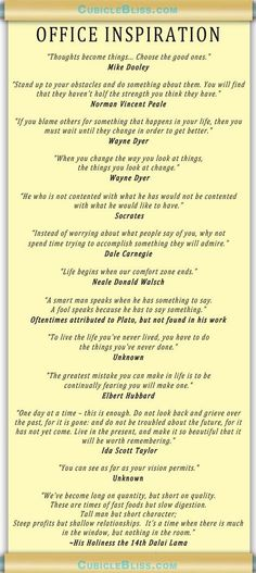 Motivational Quotes for your Office Inspiration | Cubicle Bliss | @Cubicle Bliss | CubicleBliss.com | facebook.com/cubiclebliss | If you need some office inspiration throughout the day at work, you just might enjoy this scroll of #inspirational #quotes. You can also grab a PDF version if you like for your #cubicle wall!