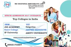 DIRECT ADMISSION IN B.TECH TOP COLLEGES IN INDIA Call Now : 9953173307 www.vocationalservices.in Amity University, Top Colleges, Career, Tech, India, Technology, Carrera, Tecnologia, Indian