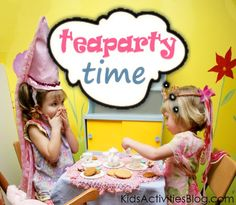 How to have a tea party - lots of ideas of things to make a cute DIY kids party