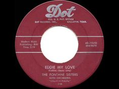 ▶ 1956 HITS ARCHIVE: Eddie My Love - Fontane Sisters - YouTube