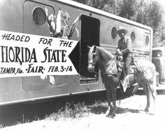 Roy Rogers and his horse, Trigger, next to horse trailer, advertising Florida State Fair : Tampa, Fla. Vintage Florida, Old Florida, Florida State Fair, Dale Evans, Old Movie Stars, Roy Rogers, Old Shows, Horse Trailers, Old Love