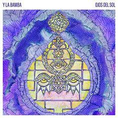 Y La Bamba – Ojos Del Sol album 2016, Y La Bamba – Ojos Del Sol album download, Y La Bamba – Ojos Del Sol album free download, Y La Bamba – Ojos Del Sol download, Y La Bamba – Ojos Del Sol download album, Y La Bamba – Ojos Del Sol download mp3 album, Y La Bamba – Ojos Del Sol download zip, Y La Bamba – Ojos Del Sol FULL ALBUM, Y La Bamba – Ojos Del Sol gratuit, Y La Bamba – Ojos Del Sol has it leaked?, Y La Bamba – Ojos Del Sol leak, Y La Bamba – Ojos