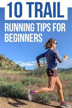 Beginner Trail Running Tips: Preparing for Your First Trail Race - RunToTheFinish - 10 Trail Running Tips for Beginners - Trail Running Quotes, Running Guide, Running For Beginners, Running Humor, Running Gear, Running Motivation, Running Workouts, Running Training, Running Women