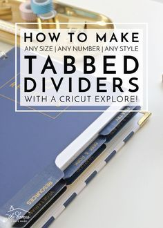Learn how to make tabbed dividers on your Cricut Explore! No matter the shape, size, or style you prefer for your binders, this tutorial will show you how to customize them to any need! Binder Spine Labels, Binder Tabs, Binder Dividers, Planner Tabs, Printable Planner, Planner Ideas, Printables, Discbound Planner, Arc Planner
