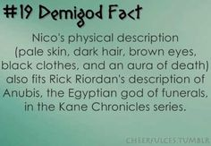 And Nico is one of my fictional character crushes....Personally, I would take Nico over Anubis anyday. ;)