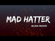 Melanie Martinez Mad Hatter, Mad Hatter Melanie, Mad Hatter Song, Crazy People, Good People, Melanie Martinez Canciones, Melanie Martinez Youtube, Music Songs, Music Videos