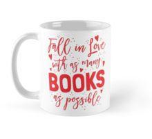 Fall in love with as many books as possible cute shelfie shelfies Mug