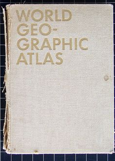 Herbert Bayer - World Geographic Atlas by Michael Stoll, via Flickr
