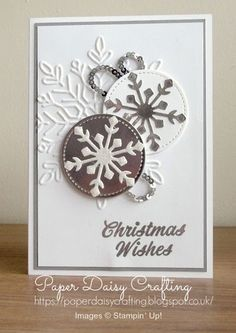 Paper Daisy Crafting: Pootles Blog Hop - Winter Wonder card using Stampin' Up! products Homemade Christmas Cards, Christmas Wishes, Christmas Catalogs, Christmas Snowflakes, Christmas Cards To Make, Stampin Up Christmas, Xmas Cards, Handmade Christmas, Holiday Cards