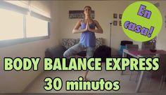 BODY BALANCE EXPRESS!!! 30 MINUTOS EN CASA | SWEET FIT