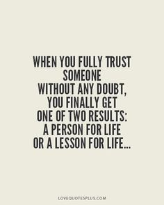 A person for life or A lesson for life... - Love Quotes Plus