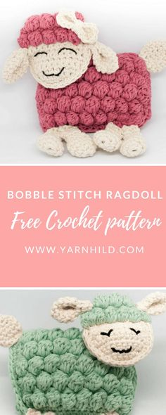 These sweet ragdoll sheep are crocheted with the bobble stitch. The pattern is free. The perfekt gift for a baby!