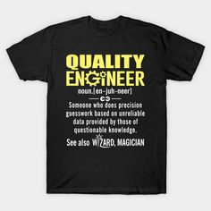 Funny Quality Engineer Meaning Shirt - Quality Engineer Noun Definition T-Shirt  #image #shirt #gift #idea #hot #bestseller