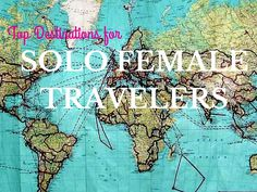 Top Destinations for Solo Female Travelers - A Southern Gypsy's Adventures