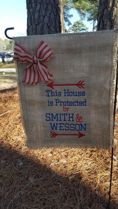Protected by Smith & Wesson flag, Garden Gift, Hostess Gift, Garden Flag, Burlap Flag, Burlap Garden Flag, Welcome Flag, Wedding Flag by Marijeans on Etsy