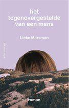 bol.com | Het tegenovergestelde van een mens, Lieke Marsman | 9789025446345 | Boeken