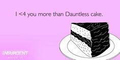 #WhatIsLoveIn4Words: Wanna split Dauntless Cake? | Insurgent