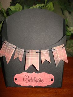 """Neat gift bag that says, """"Celebrate.""""  Made with the Close to my Heart Cricut cartridge.  I sell Close to my Heart.  Awesome scrapbook/card making items."""